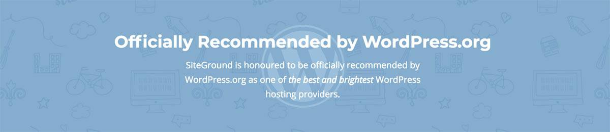 SiteGround recommended by WordPress